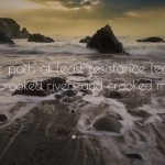 13398-Henry-David-Thoreau-Quote-The-path-of-least-resistance-leads-to